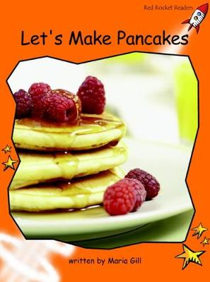 Let's Make Pancakes Fluency by Maria Gill