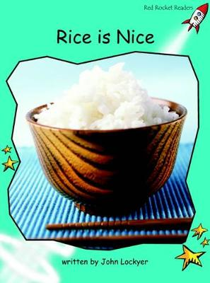 Rice is Nice Fluency by John Lockyer