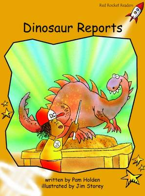 Dinosaur Reports Fluency by Pam Holden