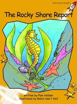 The Rocky Shore Report Fluency by Pam Holden