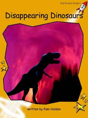 Disappearing Dinosaurs Fluency by Pam Holden