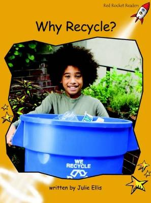 Why Recycle? Fluency by Julie Ellis