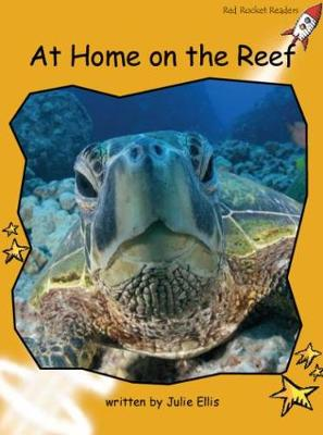 At Home on the Reef Fluency (US English Edition) by Julie Ellis