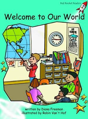 Welcome to Our World Fluency by Diana Freeman