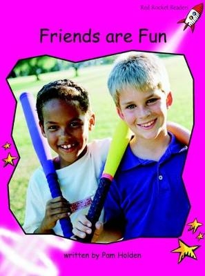Friends are Fun Emergent by Pam Holden