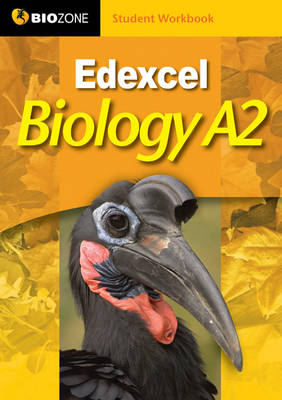 Edexcel Biology A2 Student Workbook by Richard Allan, Lissa Bainbridge-Smith, Tracey Greenwood