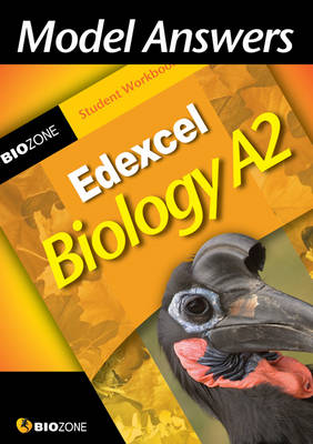 Model Answers Edexcel Biology A2 Student Workbook by Richard Allan, Lissa Bainbridge-Smith, Tracey Greenwood