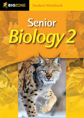 Senior Biology 2 Student Workbook by Richard Allan, Tracey Greenwood, Lissa Bainbridge-Smith