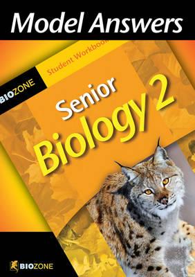 Model Answers Senior Biology 2 Student Workbook by Richard Allan, Tracey Greenwood, Lissa Bainbridge-Smith