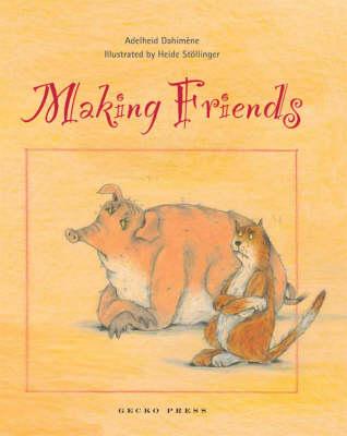 Making Friends by Adelheid Dahimene