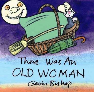 There Was an Old Woman by Gavin Bishop