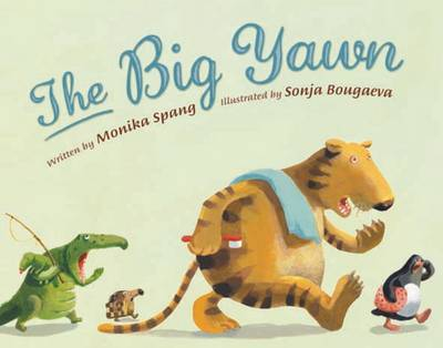 The Big Yawn by Monika Spang