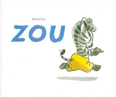 Zou by Michel Gay