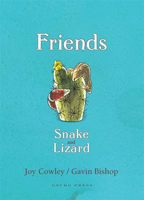 Friends Snake and Lizard by Gavin Bishop, Joy Cowley