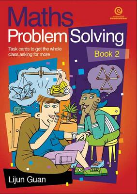 Maths Problem Solving Task Cards Bk 2 by Lijun Guan
