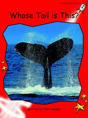 Whose Tail is This? Early by Pam Holden