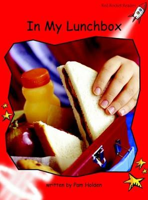 In My Lunchbox Early by Pam Holden