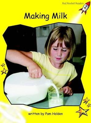 Making Milk Early by Pam Holden