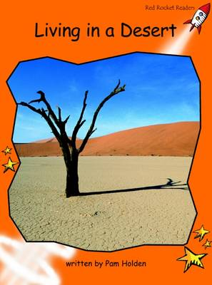 Living in a Desert Fluency by Pam Holden