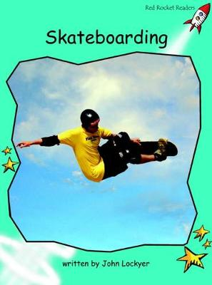 Skateboarding Fluency by John Lockyer