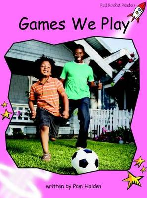 Games We Play Pre-reading by Pam Holden