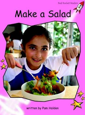 Make a Salad Pre-reading by Pam Holden