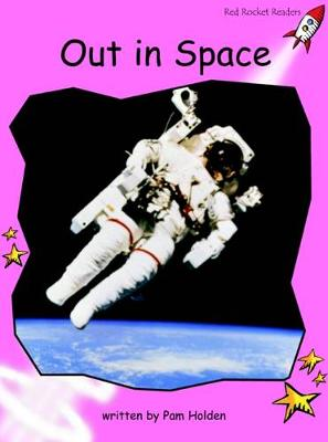 Out in Space Pre-reading by Pam Holden