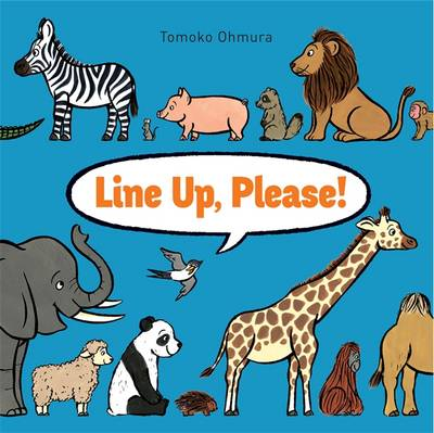 Line Up, Please! by Tomoko Ohmura