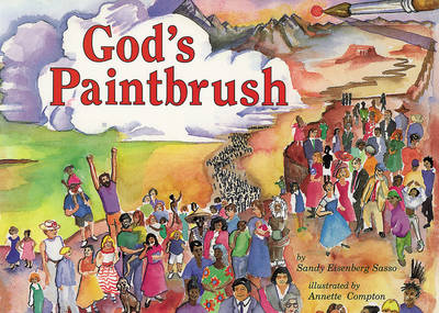 God's Paintbrush by Sandy Eisenberg Sasso