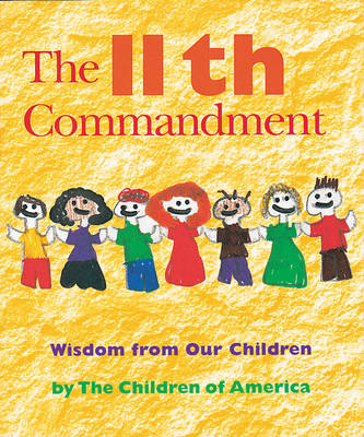 The 11th Commandment Wisdom from Our Children by Jewish Lights Publishing