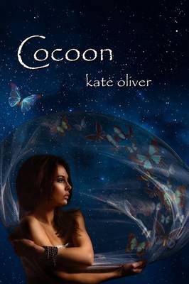 Cocoon The Metamorphosis Trilogy (Volume 2) by Kate Oliver