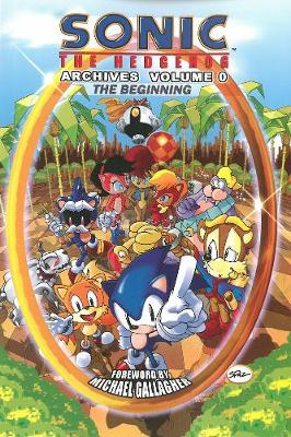 Sonic the Hedgehog Archives Volume 0 The Beginning by Sonic Scribes, Archie Comics