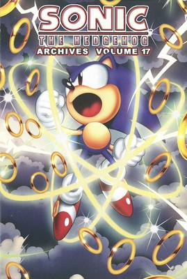Sonic the Hedgehog Archives, Volume 17 by Ian Flynn
