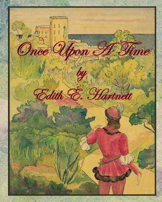 Once Upon a Time by Edith E Hartnett