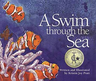 A Swim through the Sea by Kristin Joy Pratt