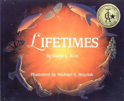 Lifetimes by David L. Rice