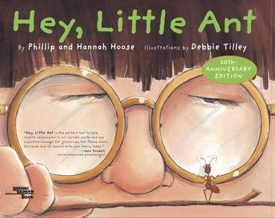 Hey, Little Ant by Philip M. Hoose, Hannah Hoose