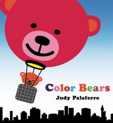 Color Bears by Judy Palaferro