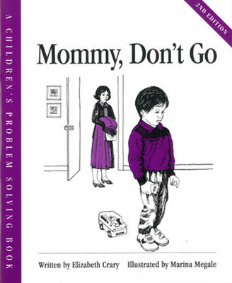 Mommy, Don't Go by Elizabeth Crary