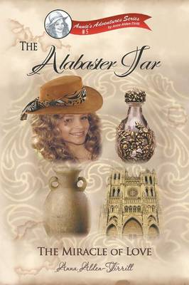 The Alabaster Jar by Anna Alden-Tirrill