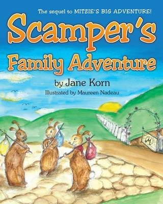 Scamper's Family Adventure by Jane Korn