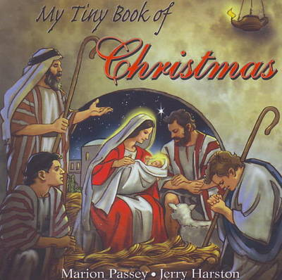 My Tiny Book of Christmas by Marion Passey, Jerry Harston
