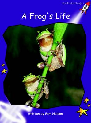 A Frog's Life Fluency (Standard English Edition) by Pam Holden