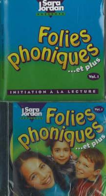 Folies Phoniques et Plus Initiation a La Lecture by Sara Jordan