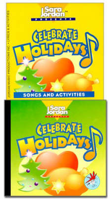Celebrate Holidays Songs and Activities by Sara Jordan