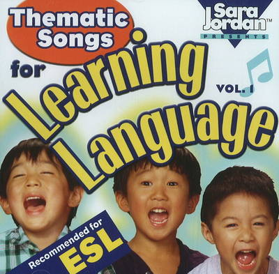 Thematic Songs for Learning Language by Sara Jordan