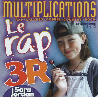 Le Rap 3R Multiplications by Sara Jordan