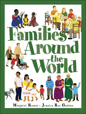 Families Around the World by Margaret Ruurs