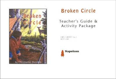 Broken Circle Teacher's Resource Package by Christopher Dinsdale