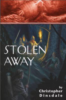 Stolen Away by Christopher Dinsdale